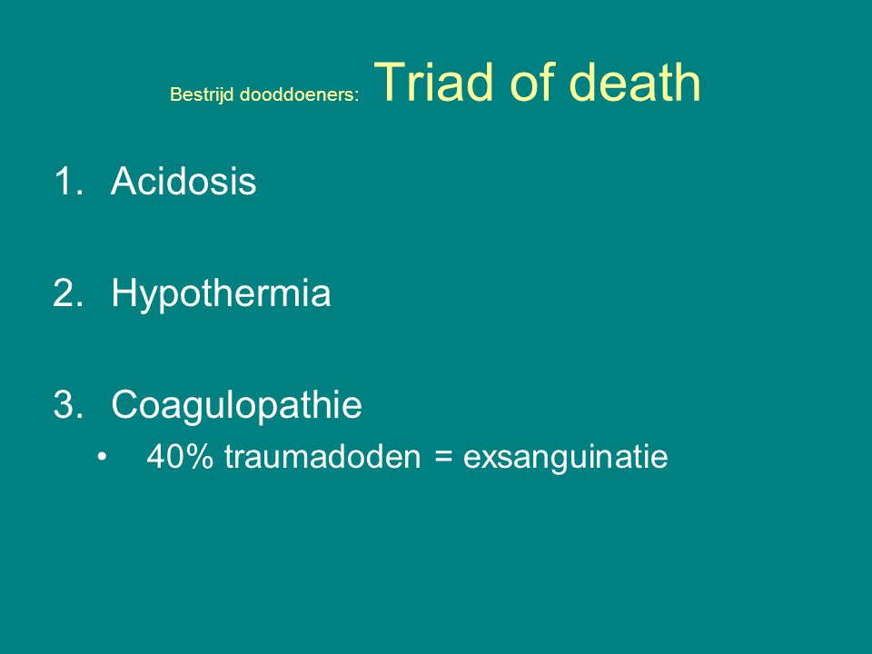 Bestrijd dooddoeners: Triad of death