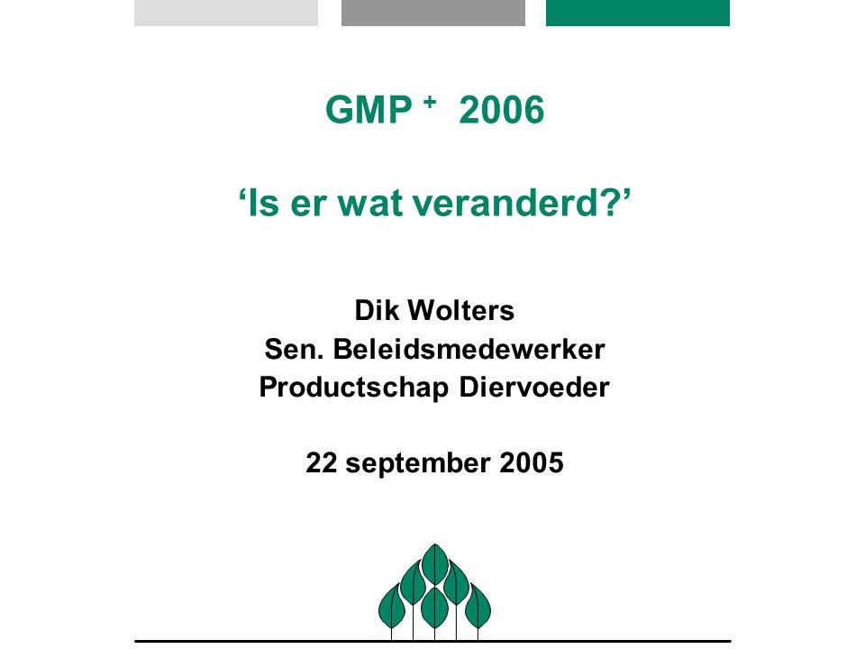 GMP + 2006 'Is er wat veranderd '
