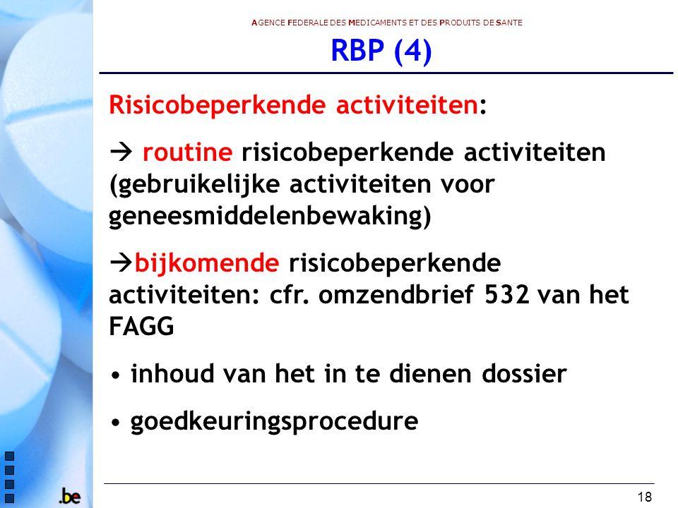 RBP (4) Risicobeperkende activiteiten: