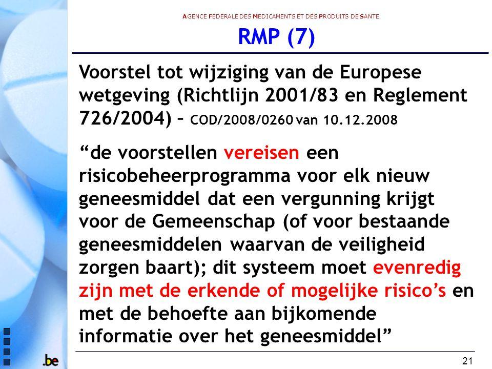 RMP (7) Voorstel tot wijziging van de Europese wetgeving (Richtlijn 2001/83 en Reglement 726/2004) – COD/2008/0260 van 10.12.2008.