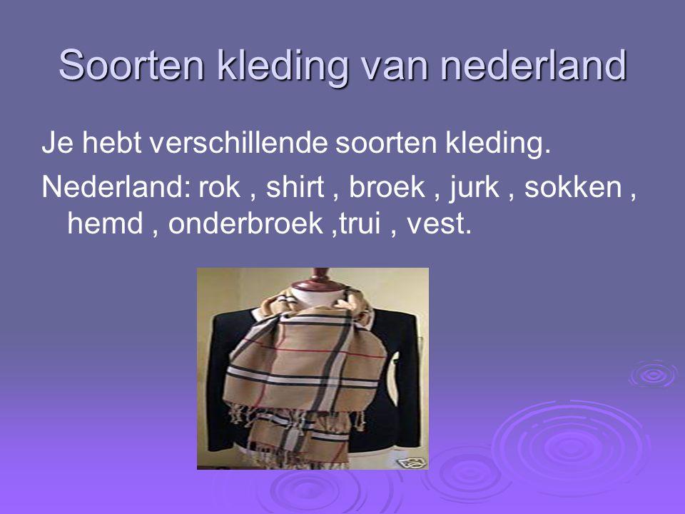 Soorten kleding van nederland