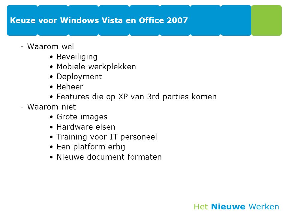 Keuze voor Windows Vista en Office 2007