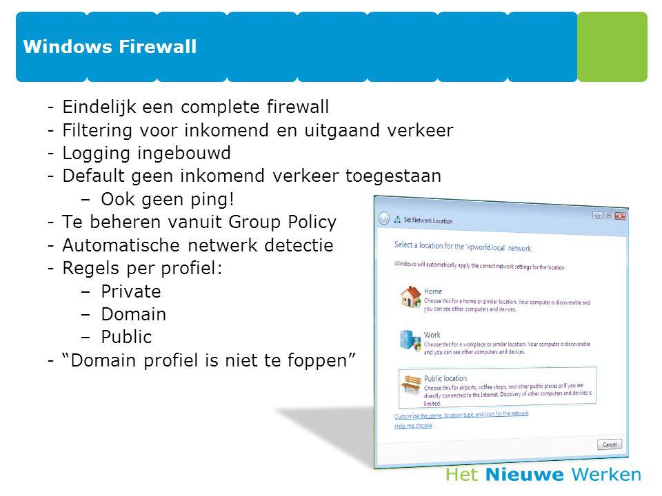 Windows Firewall Eindelijk een complete firewall. Filtering voor inkomend en uitgaand verkeer. Logging ingebouwd.