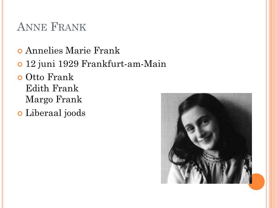 Anne Frank Annelies Marie Frank 12 juni 1929 Frankfurt-am-Main