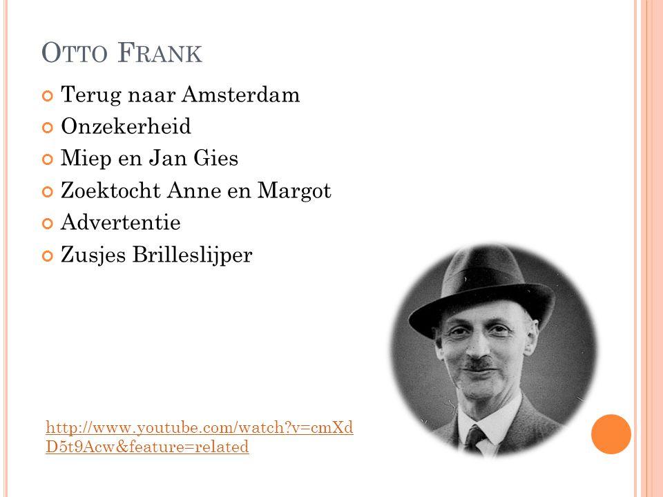 Otto Frank Terug naar Amsterdam Onzekerheid Miep en Jan Gies
