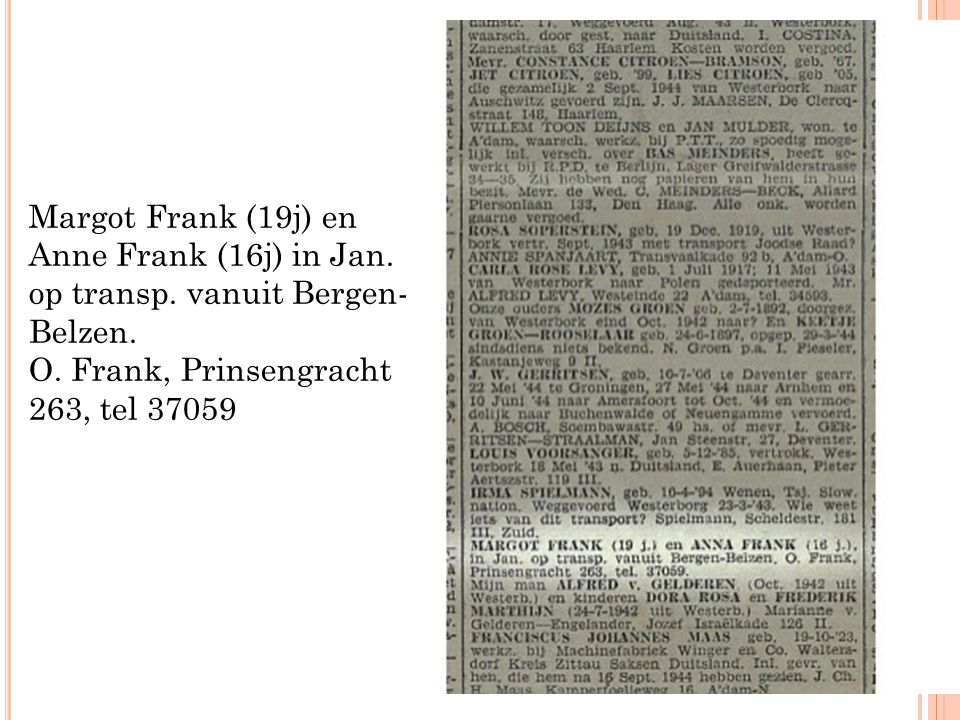 Margot Frank (19j) en Anne Frank (16j) in Jan. op transp