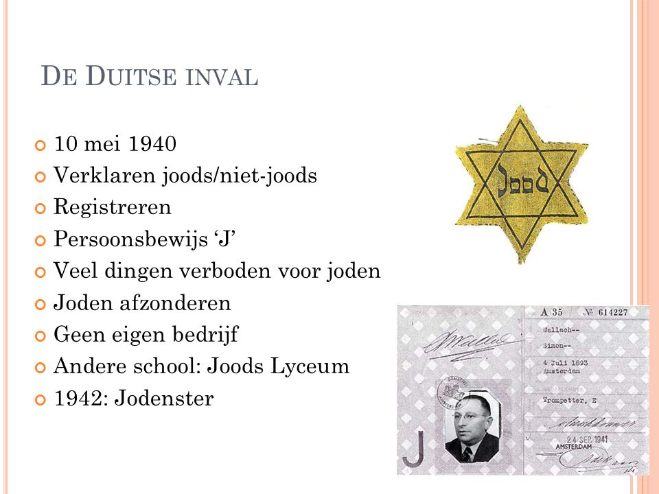 De Duitse inval 10 mei 1940 Verklaren joods/niet-joods Registreren