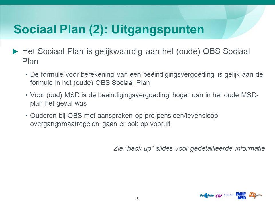 Sociaal Plan (2): Uitgangspunten
