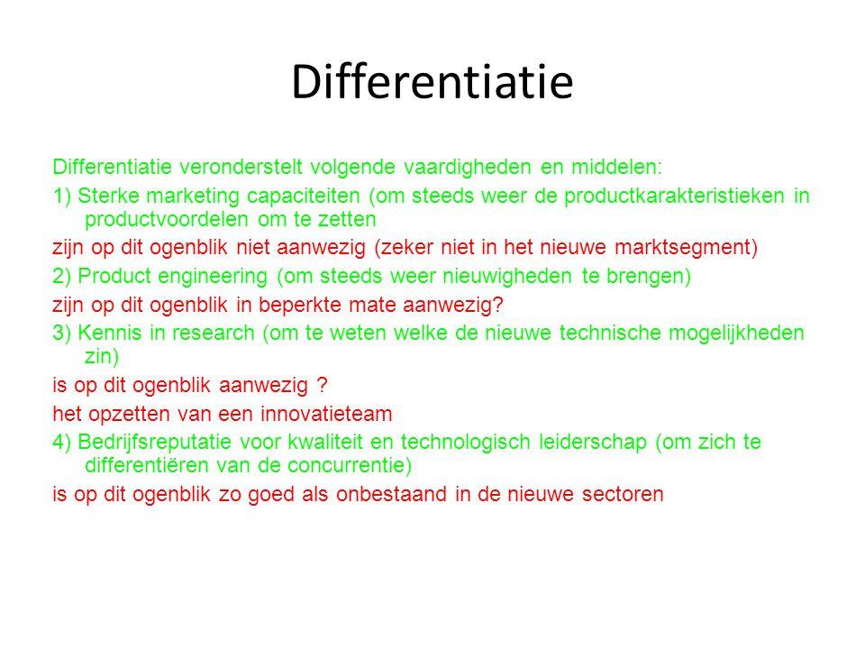 Differentiatie Differentiatie veronderstelt volgende vaardigheden en middelen: