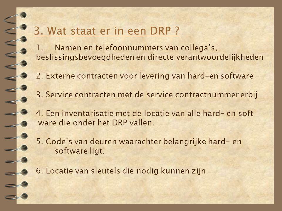 3. Wat staat er in een DRP Namen en telefoonnummers van collega's,