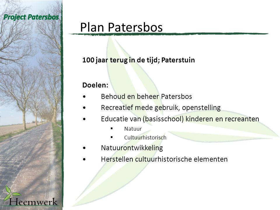 Plan Patersbos 100 jaar terug in de tijd; Paterstuin Doelen: