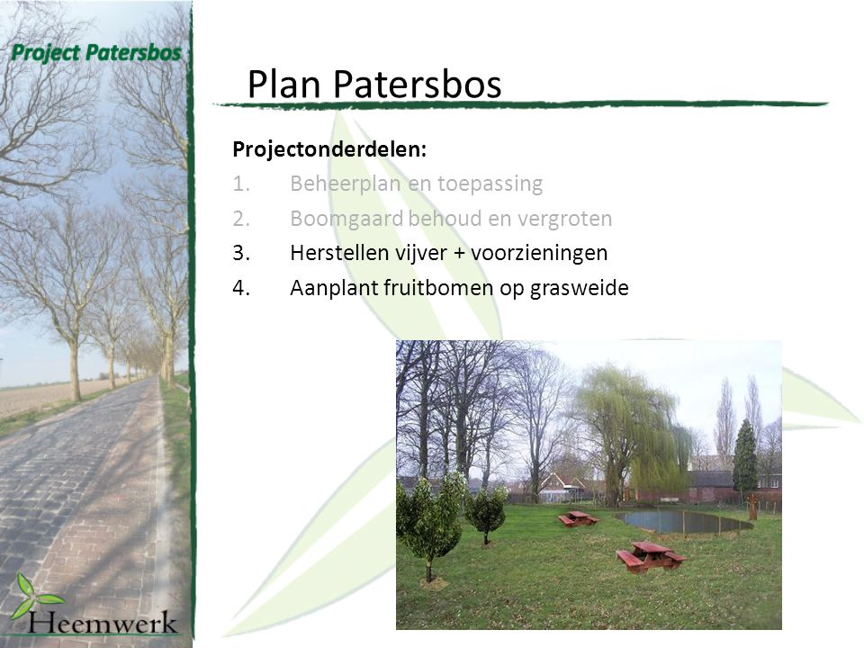 Plan Patersbos Projectonderdelen: Beheerplan en toepassing