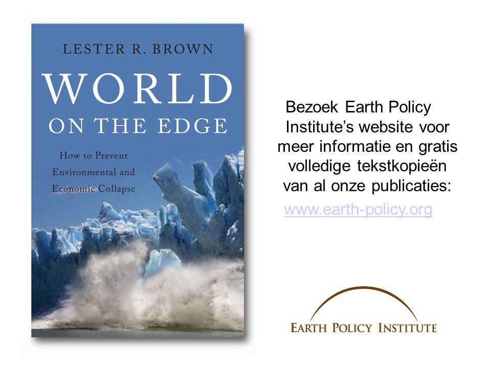 Bezoek Earth Policy Institute's website voor meer informatie en gratis volledige tekstkopieën van al onze publicaties: