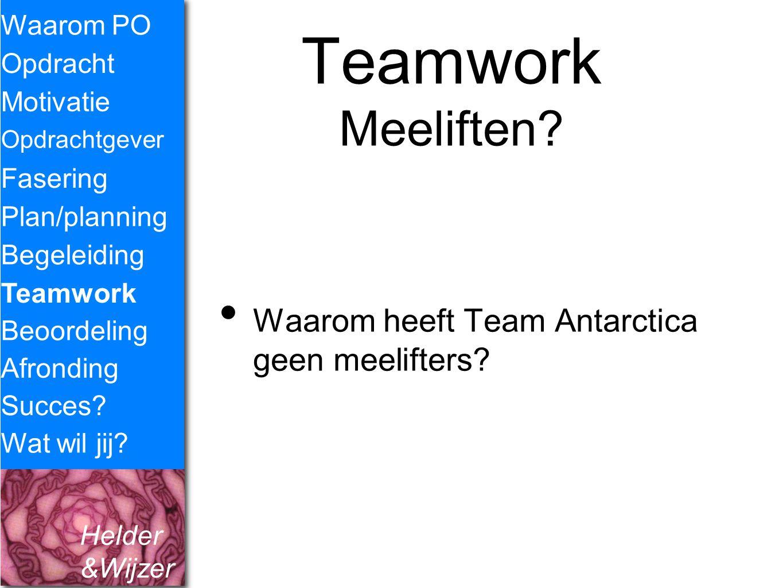 Teamwork Meeliften Waarom heeft Team Antarctica geen meelifters