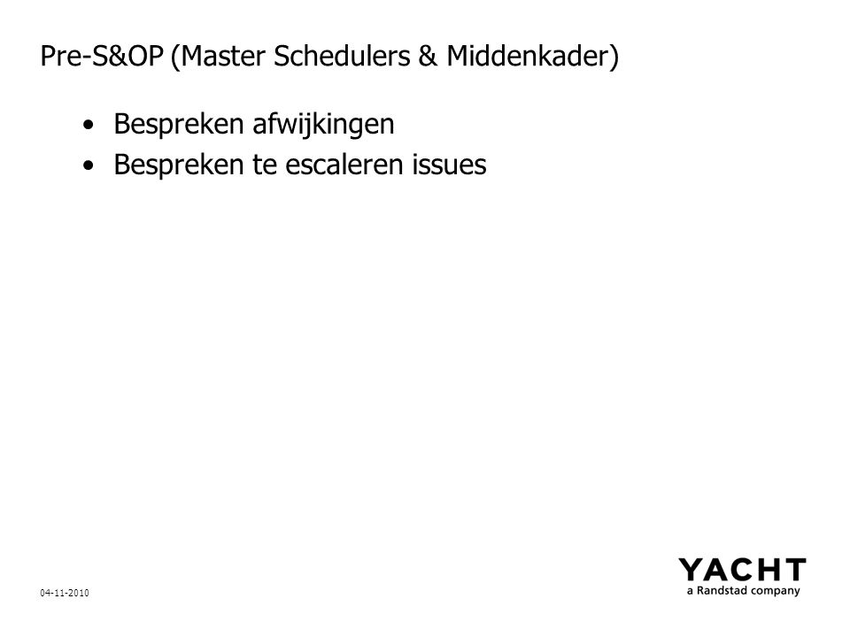 Pre-S&OP (Master Schedulers & Middenkader)