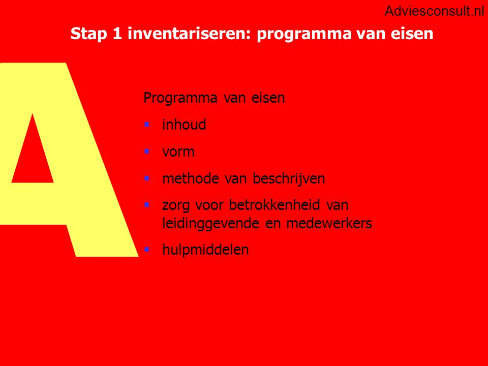 Stap 1 inventariseren: programma van eisen