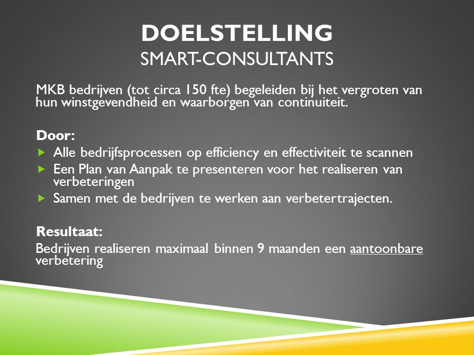 Doelstelling SMART-Consultants