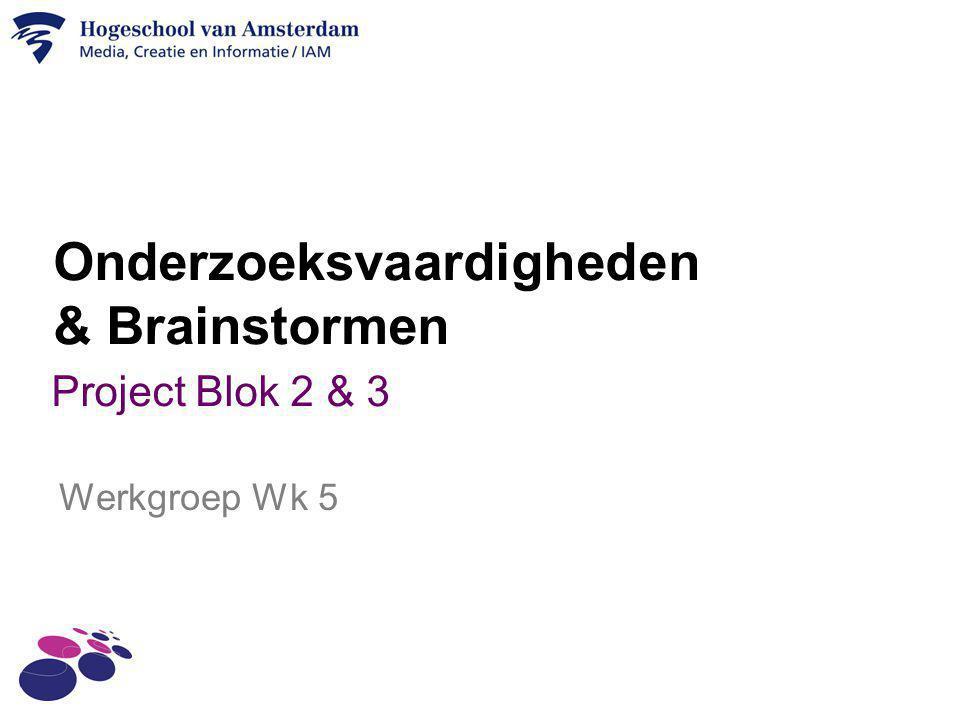 Onderzoeksvaardigheden & Brainstormen