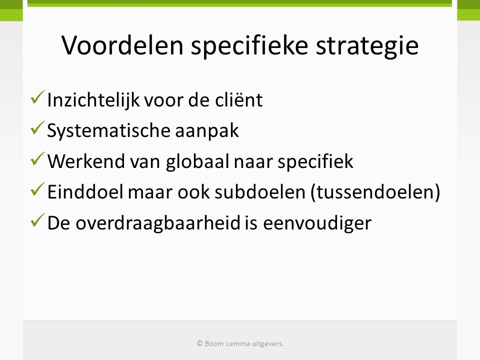 Voordelen specifieke strategie