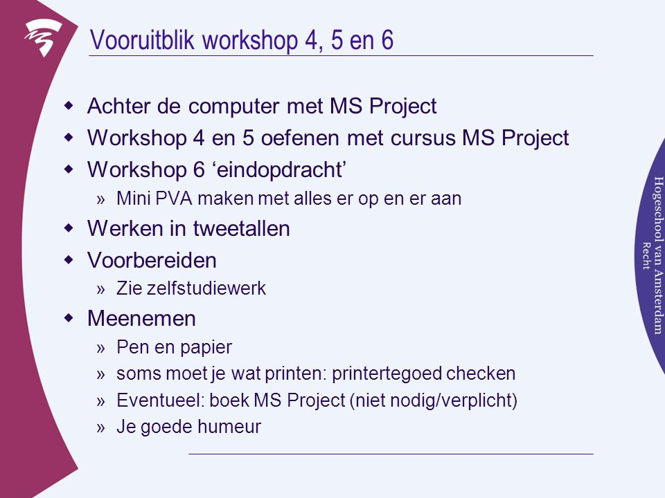 Vooruitblik workshop 4, 5 en 6