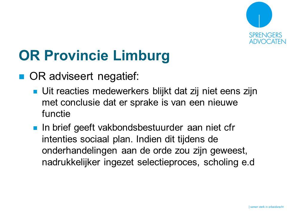 OR Provincie Limburg OR adviseert negatief: