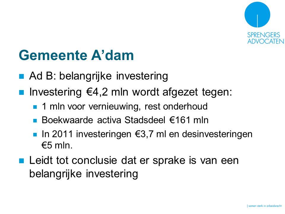 Gemeente A'dam Ad B: belangrijke investering
