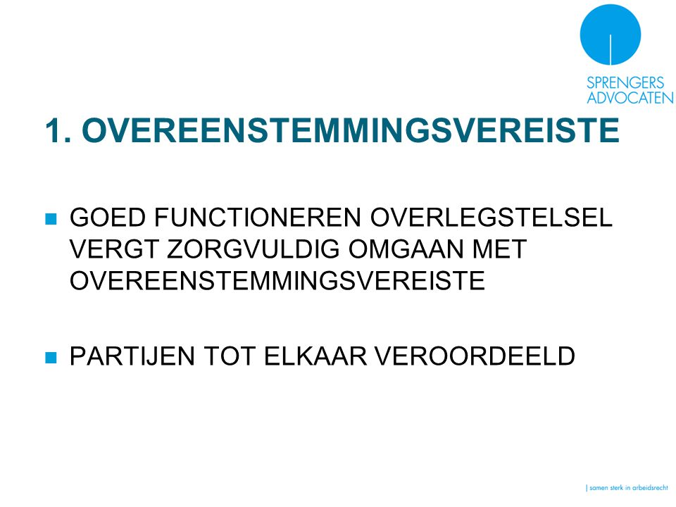 1. OVEREENSTEMMINGSVEREISTE