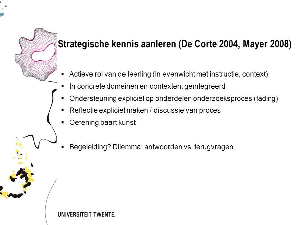 Strategische kennis aanleren (De Corte 2004, Mayer 2008)