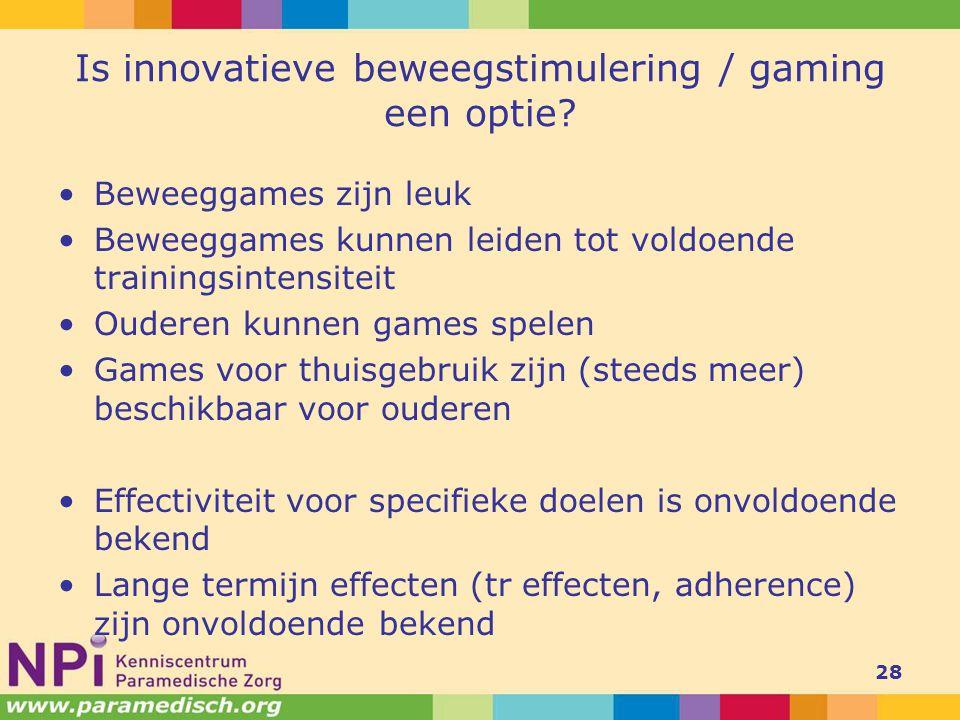 Is innovatieve beweegstimulering / gaming een optie