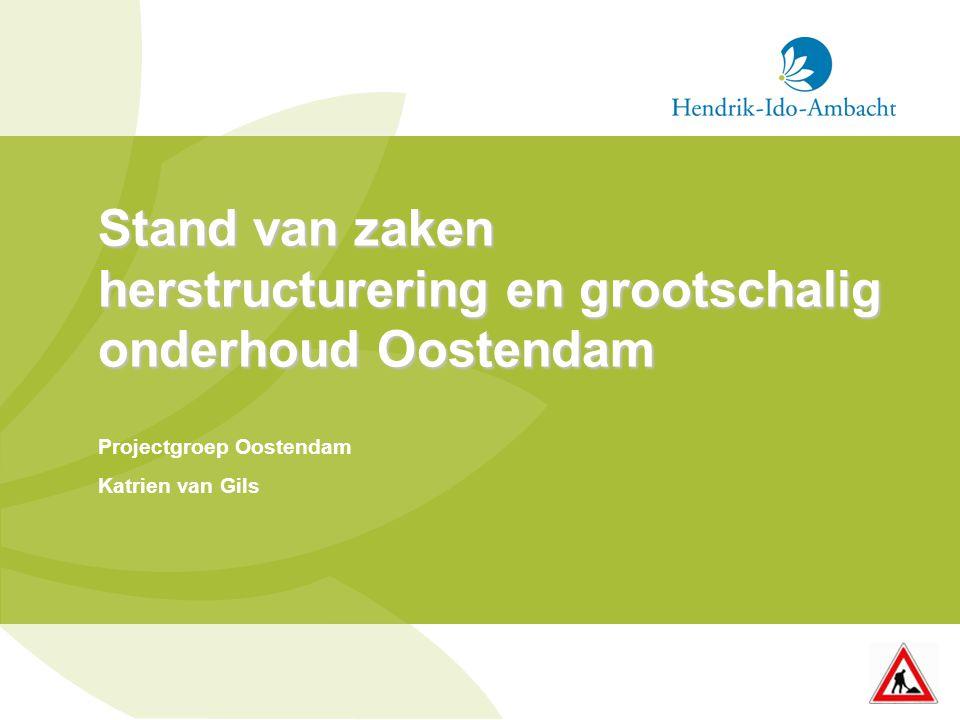 Stand van zaken herstructurering en grootschalig onderhoud Oostendam