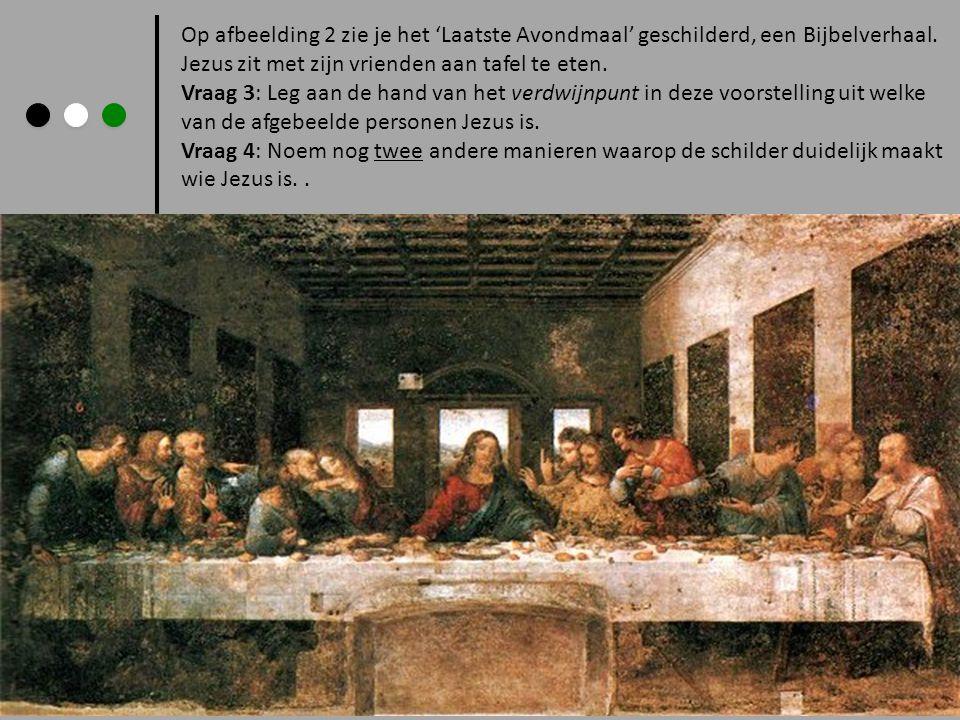 Op afbeelding 2 zie je het 'Laatste Avondmaal' geschilderd, een Bijbelverhaal.