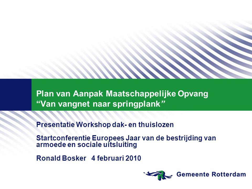 Plan van Aanpak Maatschappelijke Opvang Van vangnet naar springplank