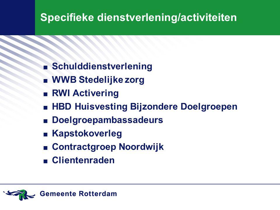 Specifieke dienstverlening/activiteiten