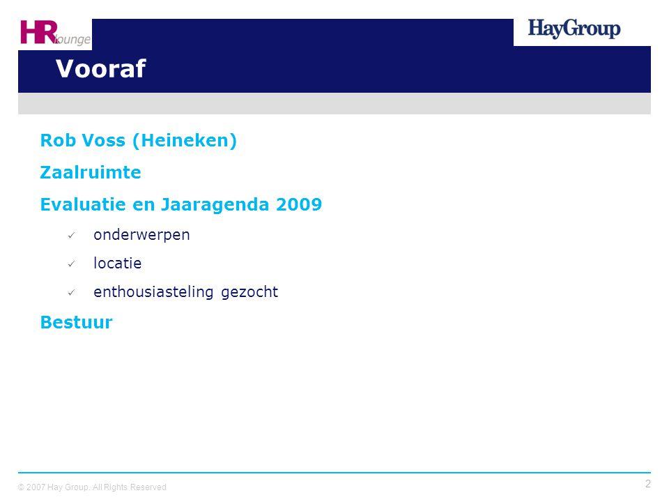 Vooraf Rob Voss (Heineken) Zaalruimte Evaluatie en Jaaragenda 2009