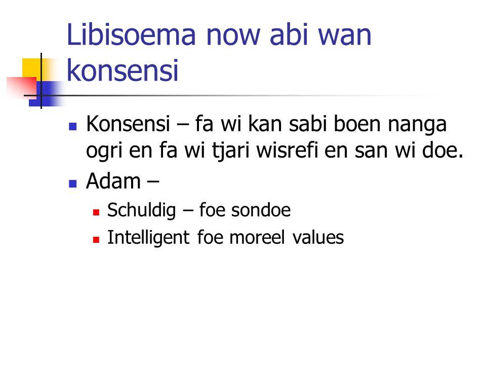 Libisoema now abi wan konsensi