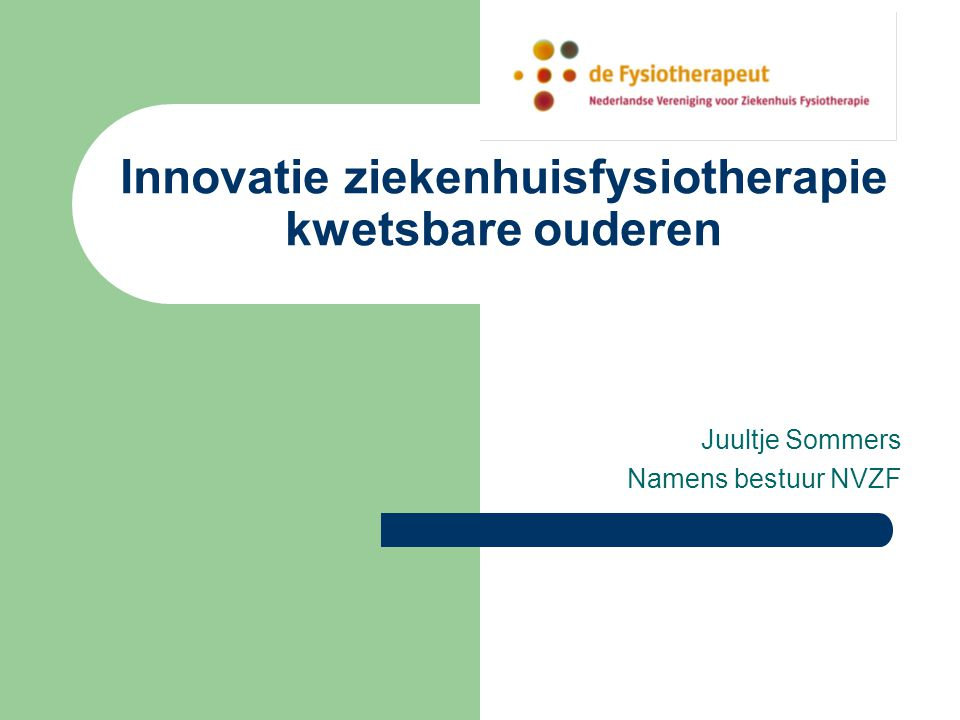 Innovatie ziekenhuisfysiotherapie kwetsbare ouderen