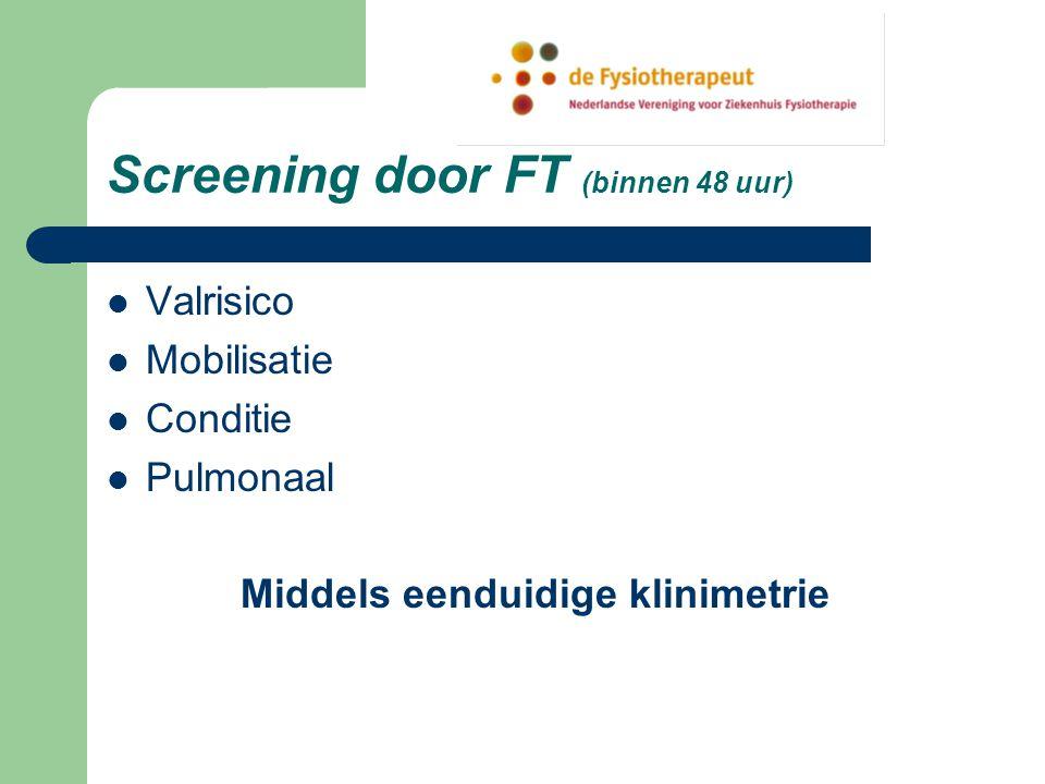 Screening door FT (binnen 48 uur)