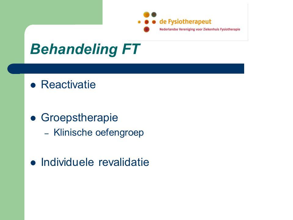 Behandeling FT Reactivatie Groepstherapie Individuele revalidatie