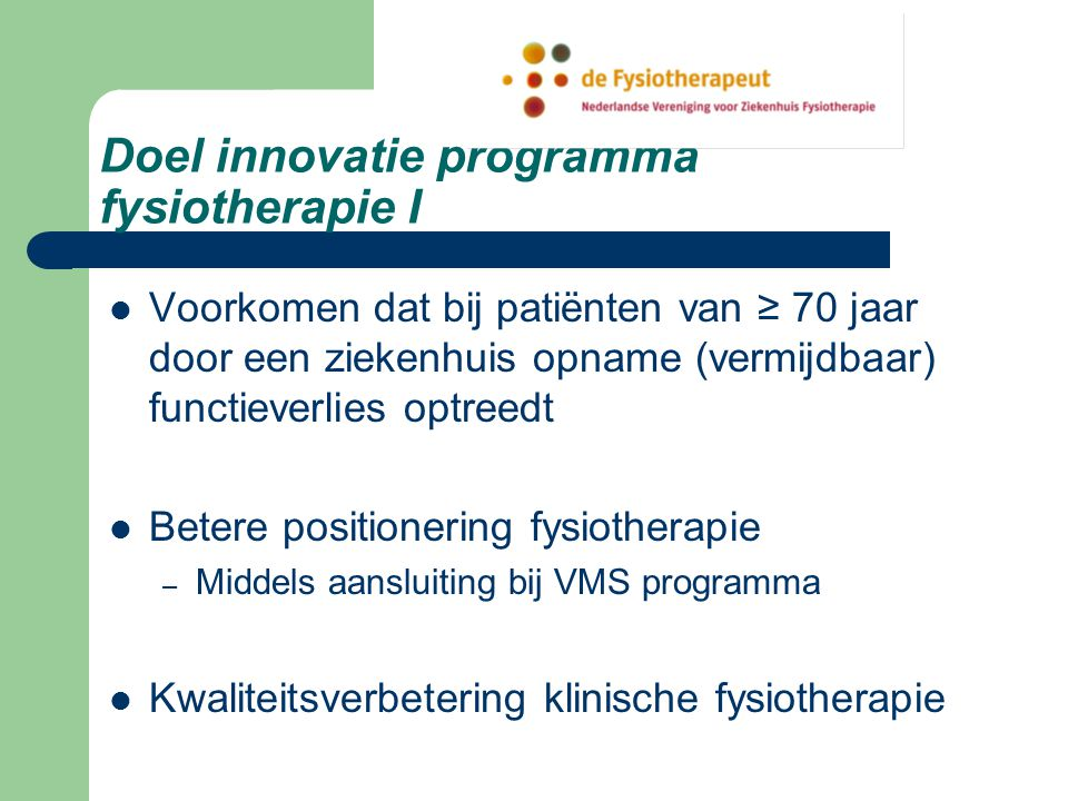 Doel innovatie programma fysiotherapie I