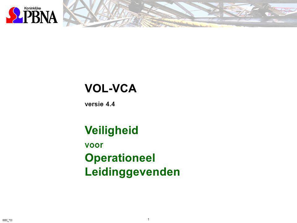 VOL-VCA versie 4.4 Veiligheid Operationeel Leidinggevenden voor