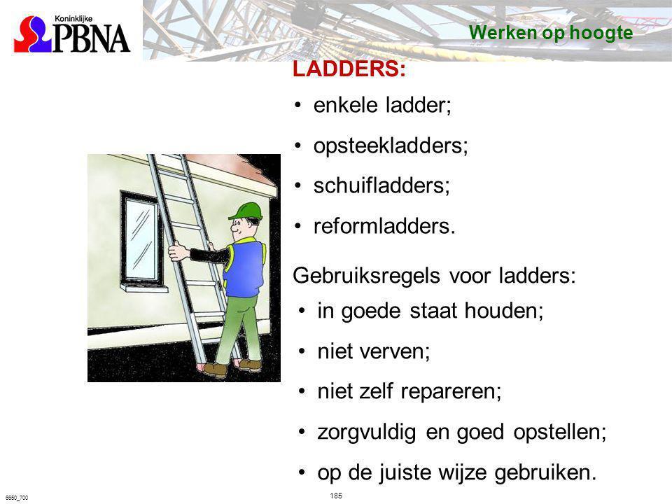 Gebruiksregels voor ladders: in goede staat houden; niet verven;