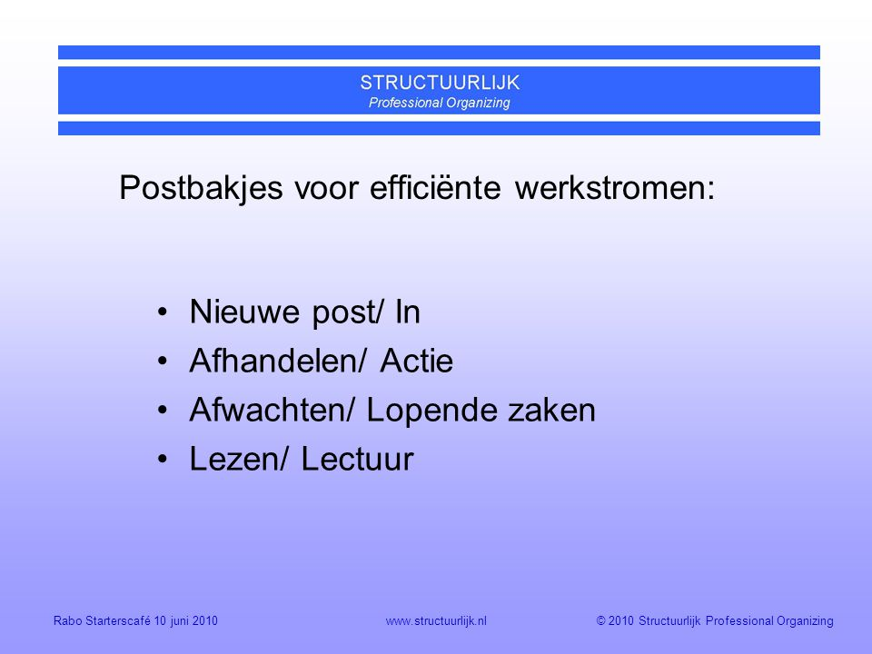 Postbakjes voor efficiënte werkstromen: