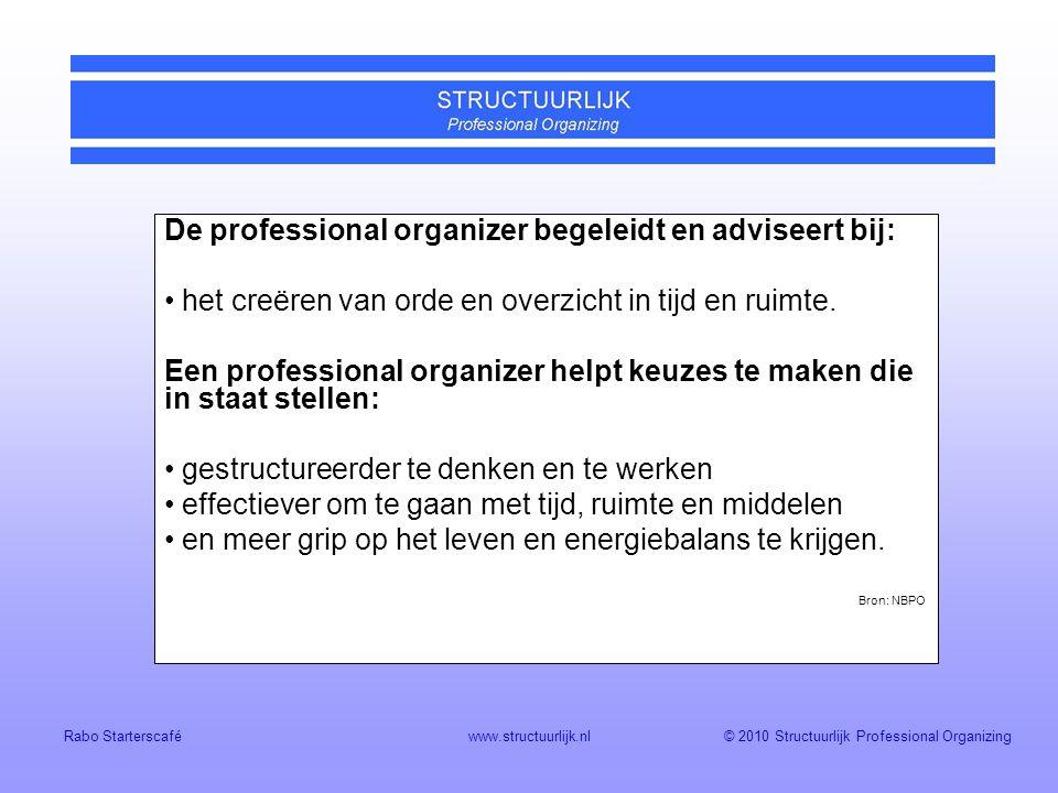 De professional organizer begeleidt en adviseert bij: