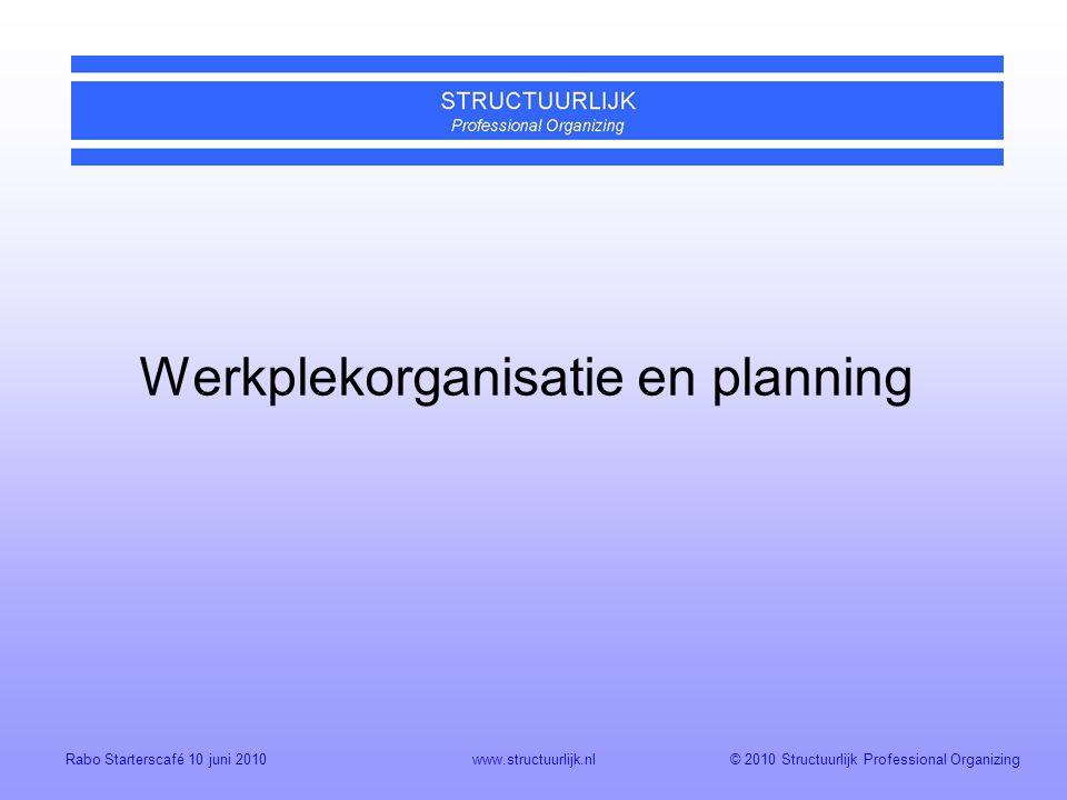Werkplekorganisatie en planning