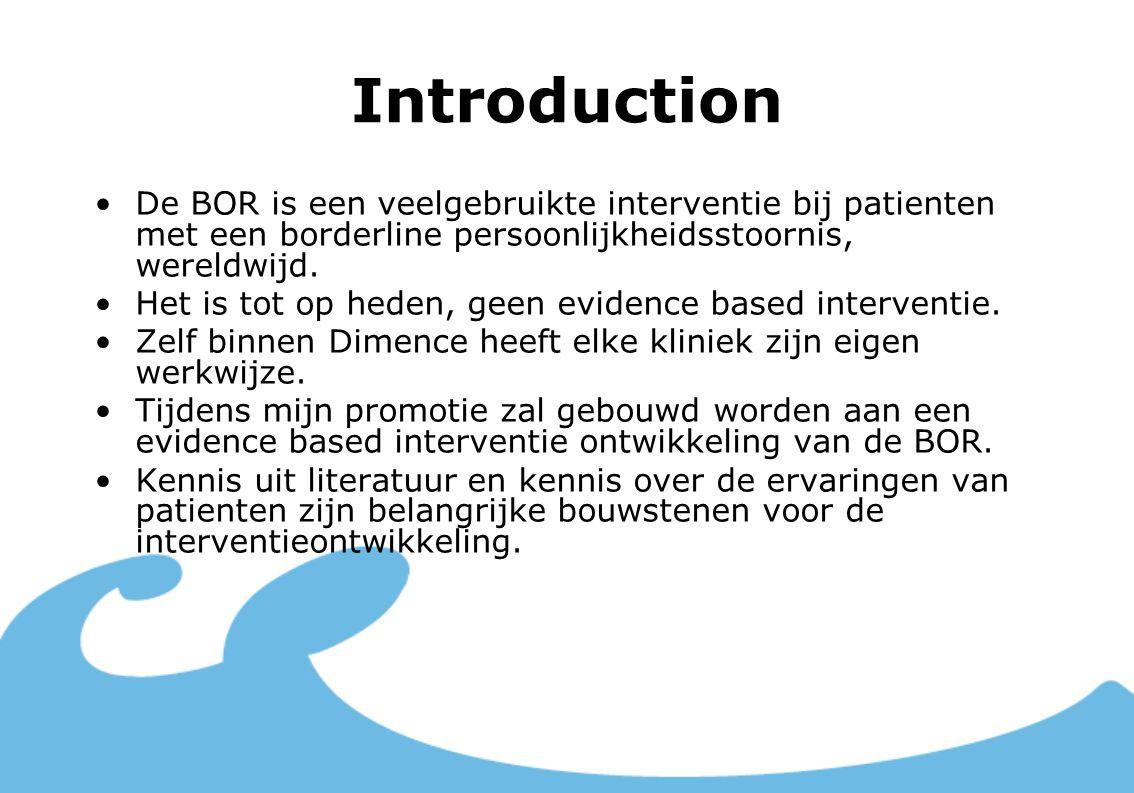 Introduction De BOR is een veelgebruikte interventie bij patienten met een borderline persoonlijkheidsstoornis, wereldwijd.