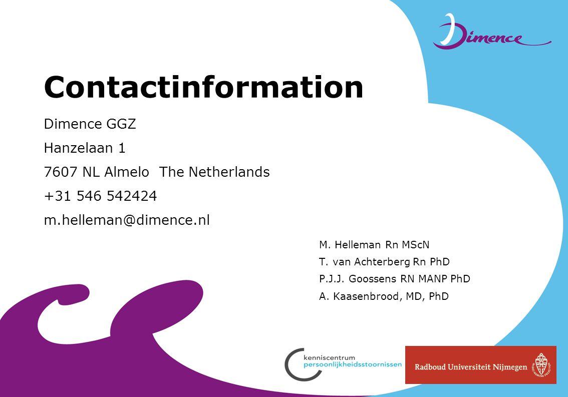 Contactinformation Dimence GGZ Hanzelaan 1 7607 NL Almelo The Netherlands +31 546 542424 m.helleman@dimence.nl
