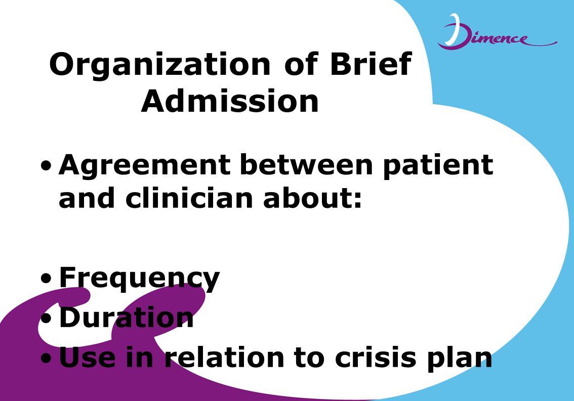 Organization of Brief Admission
