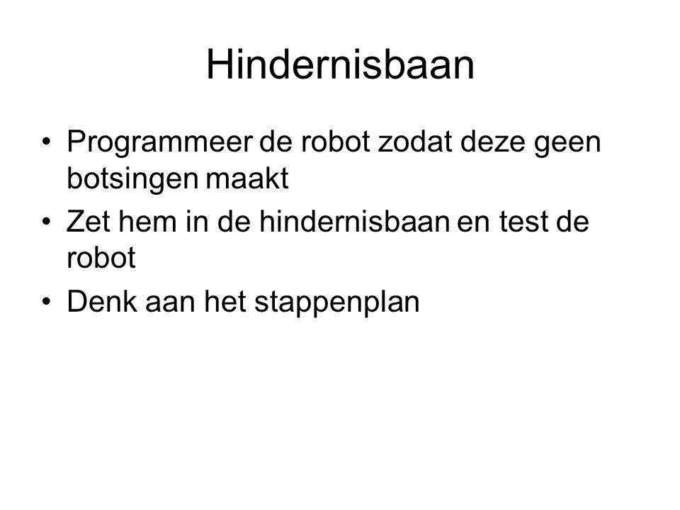 Hindernisbaan Programmeer de robot zodat deze geen botsingen maakt