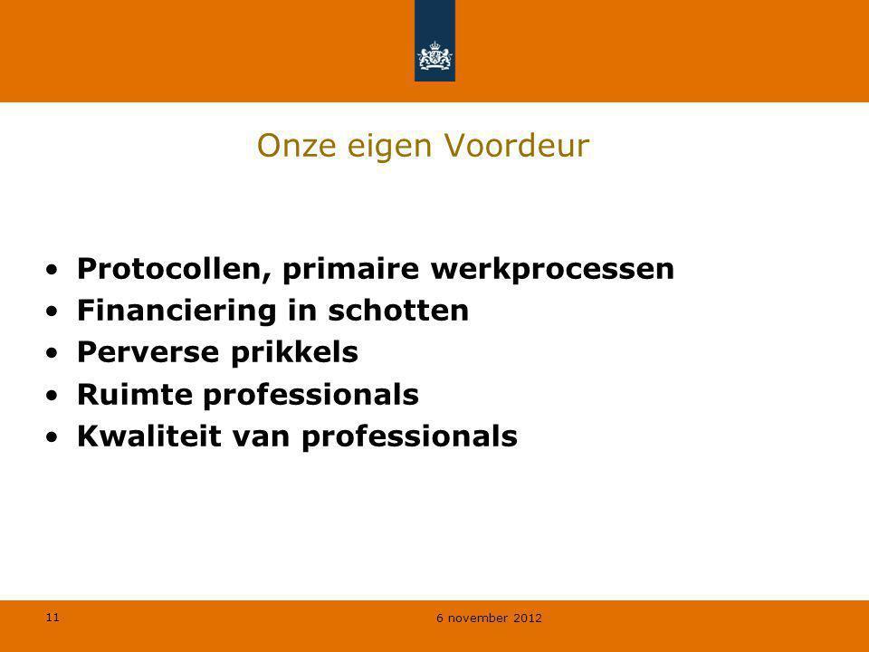 Onze eigen Voordeur Protocollen, primaire werkprocessen