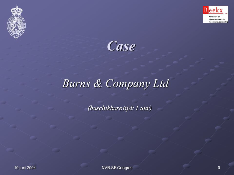 Burns & Company Ltd (beschikbare tijd: 1 uur)